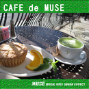 CAFE de MUSE/MUSE