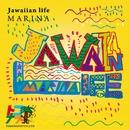 Jawaiian Life/MARINA