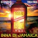 INNA DI JAMAICA (feat. TRIGA FINGA)/DJ SPACEKID