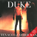 DUKE ~伯爵として~/TEXACO LEATHER MAN