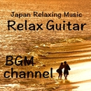 Relax Guitar/BGM channel