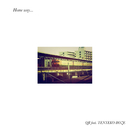 Home way... (feat. TENTEKO-BOZE)/QR