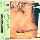 DESTINATION/MATORI