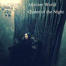 Queen of the Night/Another World