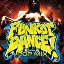 FUNKOT DANCE! 魅惑のハイパーダンスビート! ~POP MIX~/Cafe lounge groove