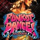 FUNKOT DANCE!魅惑のハイパーダンスビート! ~MJ MIX~/Cafe lounge groove