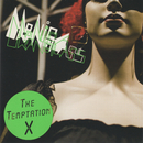 The Temptation X/MONICA URANGLASS