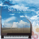 Sky's The Limit - Kumi Tanioka Piano Album Vol.1 -/谷岡久美
