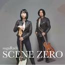 SCENE ZERO/sugaRade