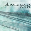 obscure codex/mondfish