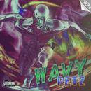 Wavy/PETZ
