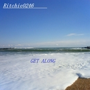 GET ALONG/Ritchie0246