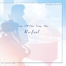 Kanon・AIRピアノアレンジアルバム 'Re-feel'/VisualArt's / Key Sounds Label