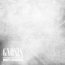 WHITE REVOLVER/GNOSIS