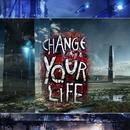 Change Your Life/ICHIRO ZIPANG