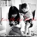 Live My Life For You/ICHIRO ZIPANG