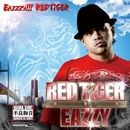 Eazzzy!!!RED TiGER/RED TiGER a.k.a. EAZZY