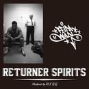 RETURNER SPIRITS/FEIDA-WAN