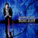 Naozumi Takahashi 10th Anniversary BEST DECADE SILVER/高橋直純