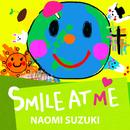 Smile at me/鈴木ナオミ
