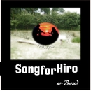 Song for Hiro/w-Band