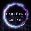 DARK HERO/Akira401