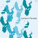 とぎすまそう/Lantern Parade