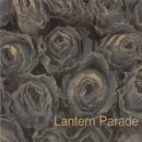 Lantern Parade/Lantern Parade
