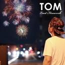 Last Firework/TOM