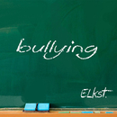 bullying/ELKst.