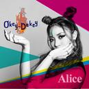 Okey-Dokey/Alice