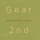 YOU YOU YOU/Gear 2nd