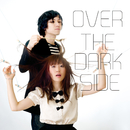 OVER THE DARK SIDE/Human Cube