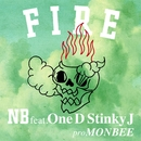 FIRE (feat. One D & Stinky J)/NB a.k.a NOBU