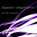 Sequence imagination 2/山崎正樹