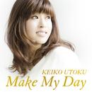 Make My Day/宇徳敬子