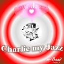 Charlie My Jazz/w-Band