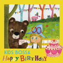 KIDS BOSSA Happy Birthday/KIDS BOSSA