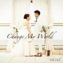 Change My World/OluMele