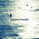 かけらたち/Lantern Parade