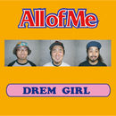 DREAM GIRL/All of Me