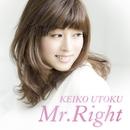 Mr.Right/宇徳敬子