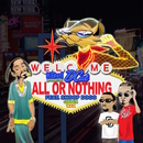 ALL OR NOTHING (feat. Snoop Dogg, GIPPER & WAX)/D-CAT