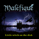 Little Witch On the dish/Maléfique