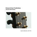 Eleven Small Rubbishes/南澤大介