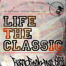 Life the Classic (feat. ARI)/KaztoFresh