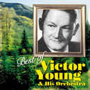 Best of Victor Young & His Orchestra/ビクター・ヤング楽団