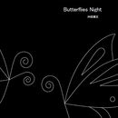 Butterflies Night/沖田博文