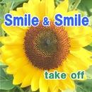Smile&Smile/Fujio & take off