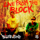 LIVE FROM THE BLOCK/BLAZE & CENE